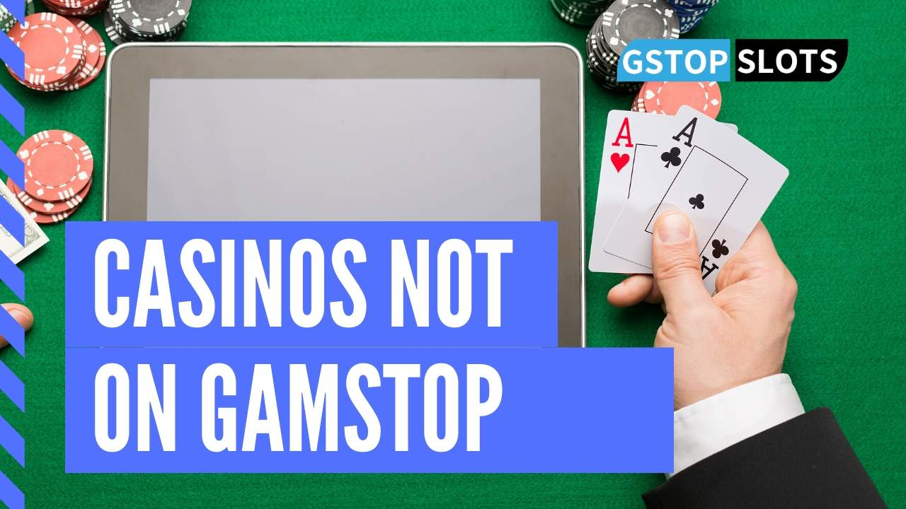 best casinos not on gamstop