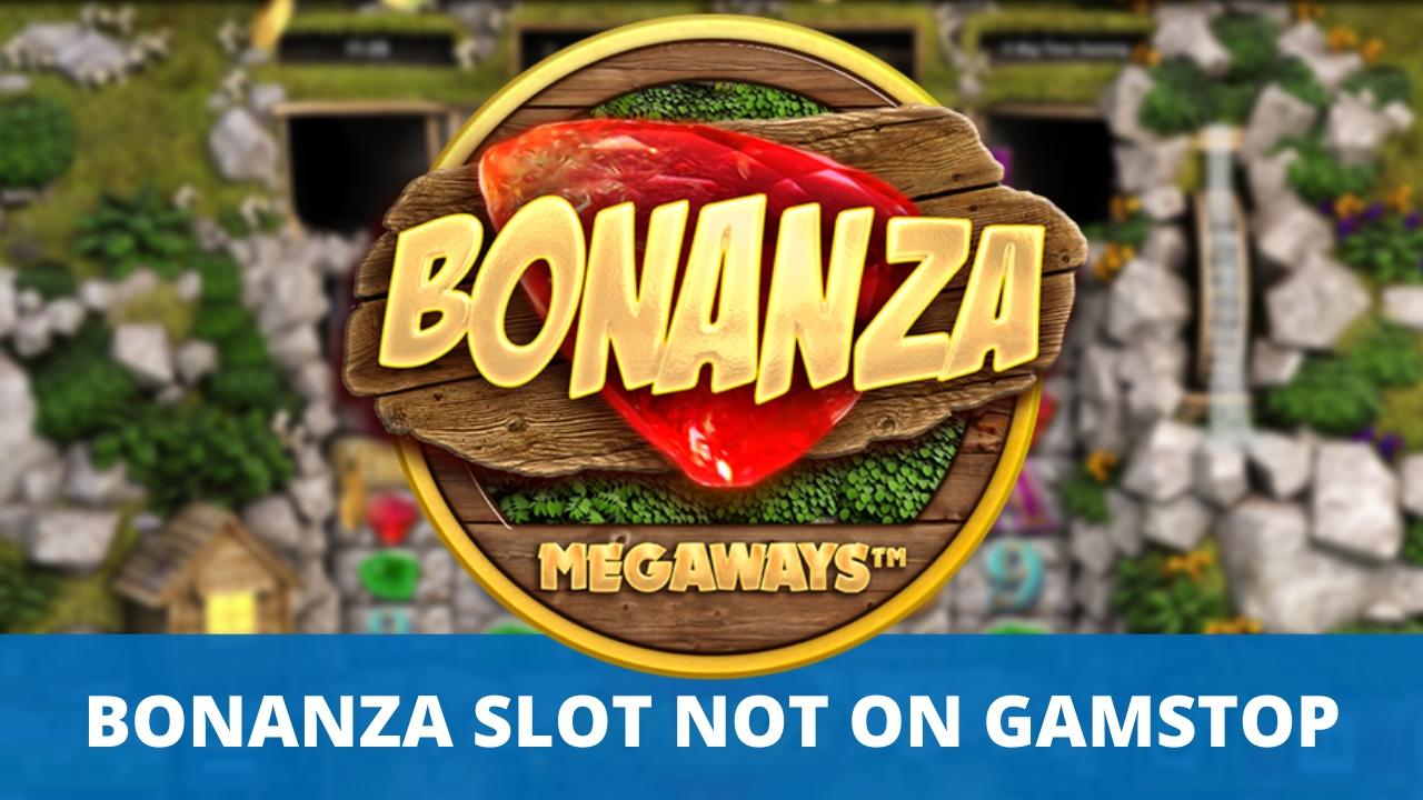 bonanza megaways slot not blocked by gamstop