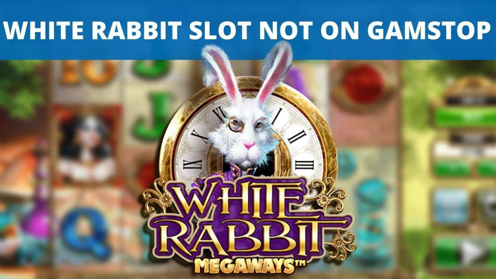 white rabbit megaways slot not on gamstop
